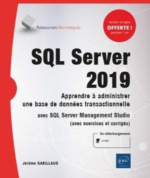 SQL Server 2019 - Apprendre à administrer une base de données transactionnelle avec SQL Server Management Studio - eni - 9782409026577 -