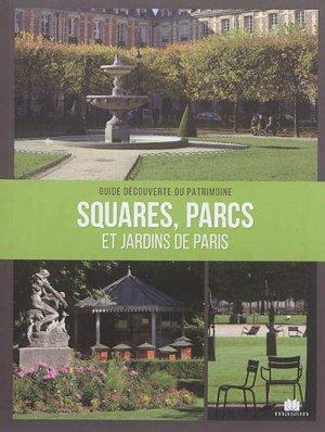 Squares, parcs et jardins de paris - massin - 9782707210289 -