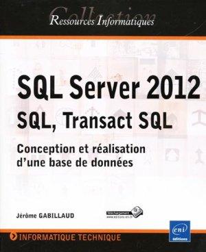 SQL Server 2012 SQL, Transact SQL - eni - 9782746074149 -