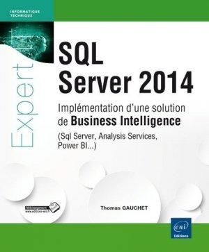 SQL Server 2014. Implémentation d'une solution de Business Intelligence (SQL Server, Analysis Services, Power BI...) - eni - 9782746090736 -
