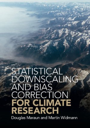 Statistical Downscaling and Bias Correction for Climate Research - cambridge - 9781107066052 -