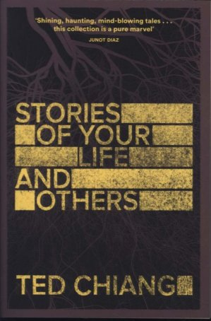 Stories of Your Life and Others - macmillan - 9781447289234 -