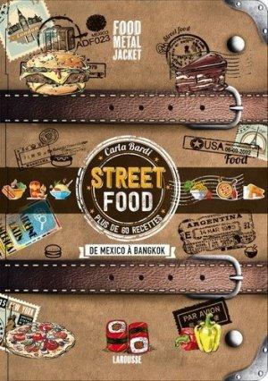 Street Food. De mexico à Bangkok - Larousse - 9782035900739 -