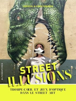 Street illusions - gallimard editions - 9782072897153 -