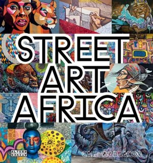 Street art Africa - gallimard editions - 9782072912214 -