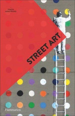Street art - Flammarion - 9782081460034 -