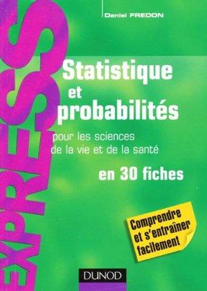 Statistiques et probabilités pour les sciences de la vie et de la santé en 30 fiches - dunod - 9782100520275 -