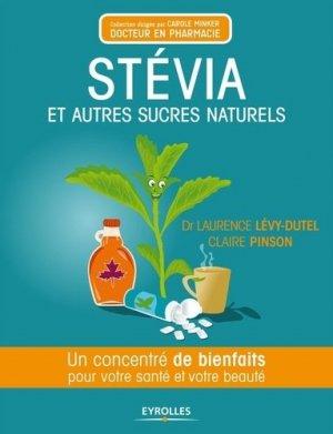 Stévia et autres sucres naturels - eyrolles - 9782212554205 -