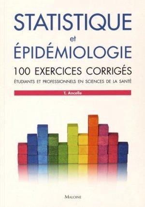 Statistique et épidémiologie - 100 exercices corrigés - maloine - 9782224034719 -