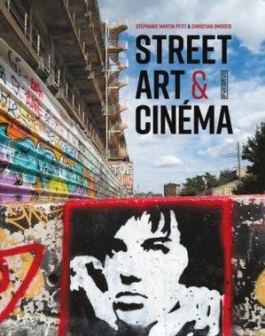 Street art & cinéma - Editions Pyramyd - 9782350174150 - majbook ème édition, majbook 1ère édition, livre ecn major, livre ecn, fiche ecn