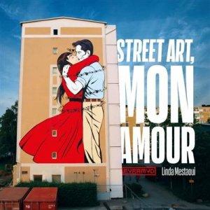 Street art, mon amour - Editions Pyramyd - 9782350175119 -