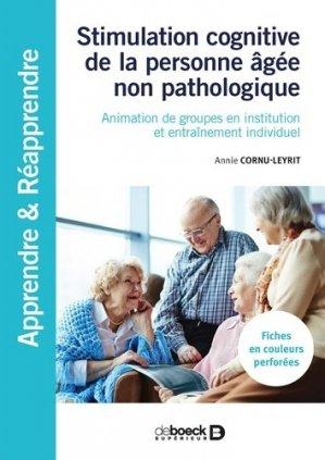 Stimulation cognitive de la personne âgée non pathologique - de boeck superieur - 9782353273485 -