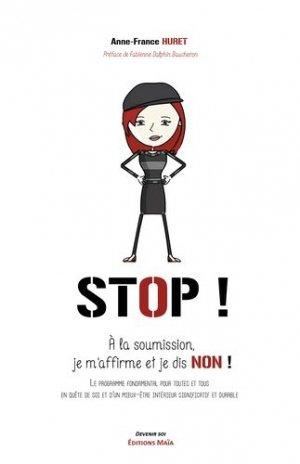 Stop ! À la soumission. Je m'affirme et je dis non ! - maia - 9782379162701 -