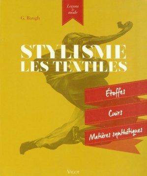 Stylisme : Les textiles - vigot - 9782711423095 -