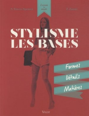 Stylisme : Les bases - vigot - 9782711423101 -