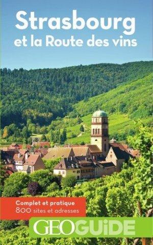 Strasbourg et la Route des vins. 2e édition - gallimard editions - 9782742451418 -