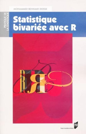 Statistique bivariée avec R - presses universitaires de rennes - 9782753512788