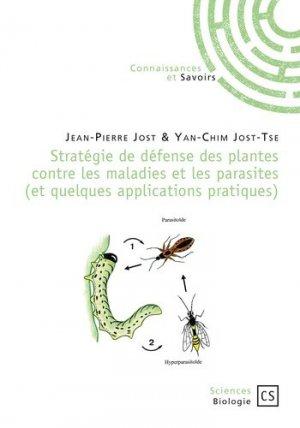 Stratégie de défense des plantes contre les maladies et les parasites - connaissances et savoirs - 9782753903906 -