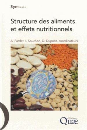 Structure des aliments et effets nutritionnels - quae  - 9782759220120 -