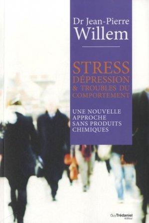 Stress, dépression et troubles du comportement - guy tredaniel editions - 9782813205650 -
