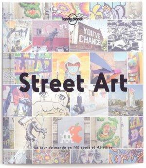 Street Art - Lonely Planet - 9782816176421 -