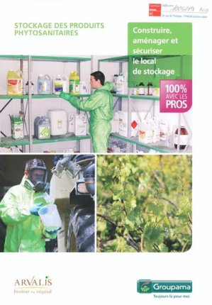 Stockage des produits phytosanitaires - arvalis - 9782817901558 -