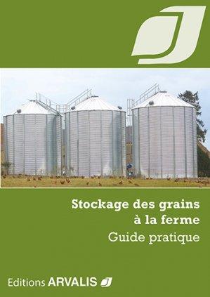 Stockage des grains à la ferme - arvalis - 9782817903767 -
