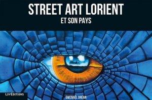 Street art, Lorient et son pays - liv' - 9782844974570 -