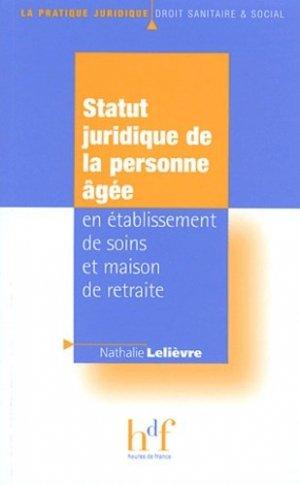 Statut juridique de la personne âgée en établissement de soins et maison de retraite - heures de france - 9782853852494 -