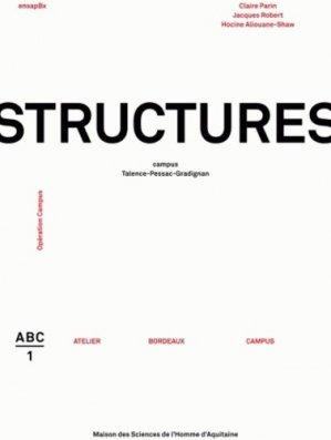 Structures. Campus Talence-Pessac-Gradignan - MSHA - 9782858924059 -