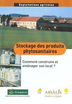 Stockage des produits phytosanitaires: comment construire et aménager son local - arvalis - 9782864925637 -