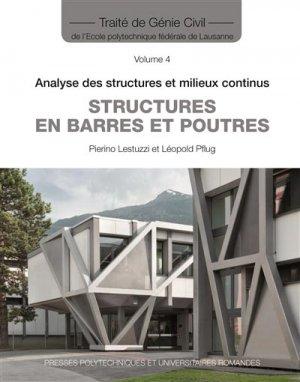Traité de Génie Civil Volume 4 - presses polytechniques et universitaires romandes - 9782880746834 -