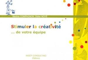 Stimuler la créativité... de votre équipe - Julhiet INSEP Consulting - 9782914006460 -