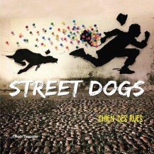 Street dogs. Chiens des rues - Omniscience - 9782916097961 -