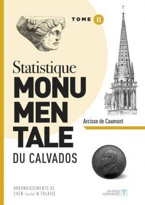 Statistique monumentale du Calvados - athenes normand - 9782955471326 -