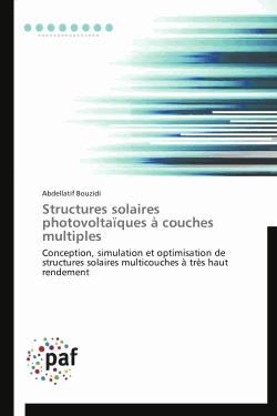 Structures solaires photovoltaïques à couches multiples - presses académiques francophones - 9783841625120 - rechargment cartouche, rechargement balistique