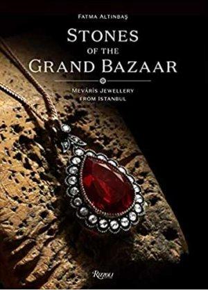 Stones of the Grand Bazaar - rizzoli - 9788891830135 -