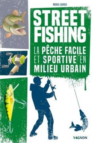 Street fishing - vagnon - 9791027104444 -