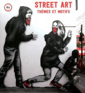 Street Art. Thèmes et Motifs - Fancy Books Publishing - 9791097493035 -