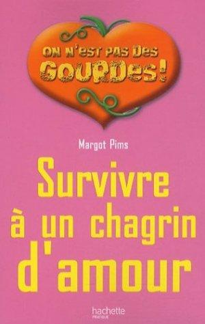 Survivre à un chagrin d'amour - hachette  - 9782012380684 -