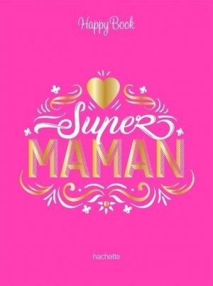 Super maman - Hachette - 9782017092148 -