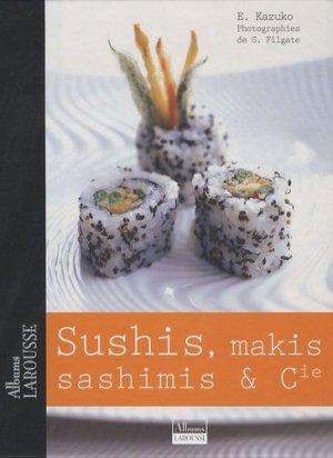 Sushis, makis et sashimis et Cie - Larousse - 9782035835468 - majbook ème édition, majbook 1ère édition, livre ecn major, livre ecn, fiche ecn