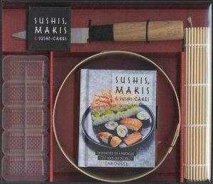 Sushis, makis & sushis-cakes. Avec 1 moule à sushi-cakes en bambou, 1 natte en bambou, 1 moule à sushis, 1 couteau en bois et inox - Larousse - 9782035933201 -