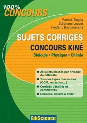 Sujets corrigés Concours kiné - édiscience - 9782100559794 -