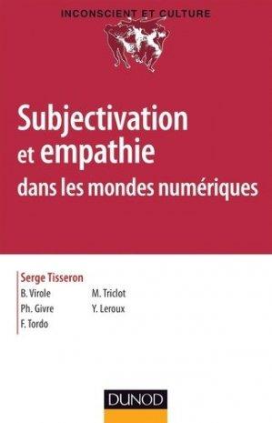 Subjectivation et empathie dans les mondes numériques - dunod - 9782100701292 -