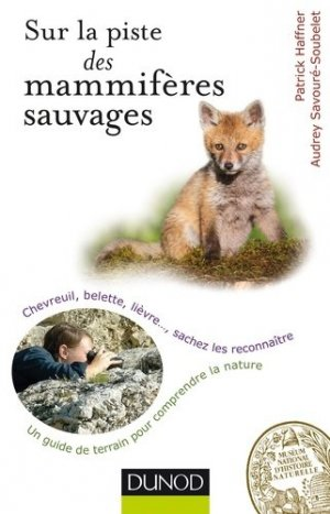 Sur la piste des mammifères sauvages - dunod - 9782100714384 -