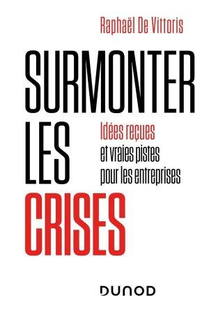 Survivre aux crises - Dunod - 9782100824632 -