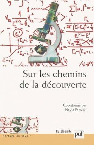 Sur les chemins de la découverte - puf - presses universitaires de france - 9782130547587 -