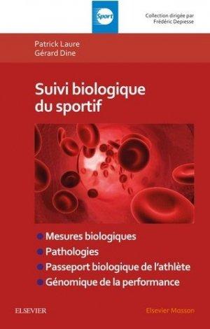 Suivi biologique du sportif - elsevier / masson - 9782294760419 -