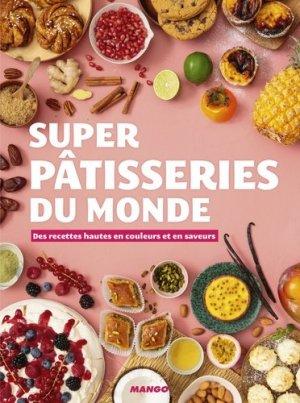 Super pâtisseries du monde - Mango - 9782317024023 -